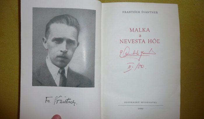 František Švantner – Malka a Nevesta hôľ – recenzia od: Lenona Štiblaríková